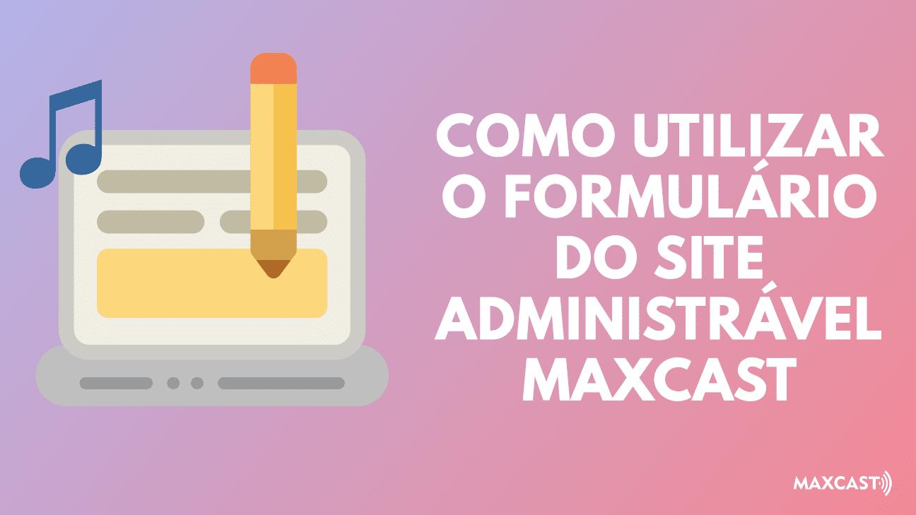 Formulário site radio online maxcast
