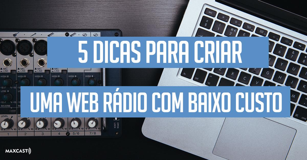 web rádio baixo custo