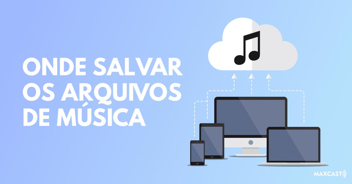 onde-salvar-os-arquivos-de-musica
