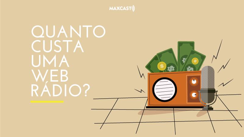 quanto-custa-uma-web-radio-maxcast