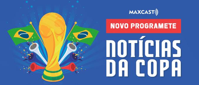 Notícias da Copa programete para radio